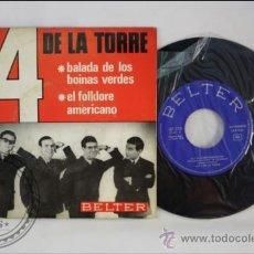 Discos de vinilo: LOS 4 DE LA TORRE - BALADA DE LOS BOINAS VERDES - EDITADO BELTER - 1966 - ESPAÑA. Lote 38940141