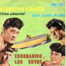 Discos de vinilo: ESCOBARINO Y LOS XUYOS, SG, SUBMARINO AMARILLO (BEATLES) + 1, AÑO 1966. Lote 38948149