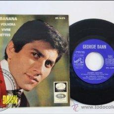 Discos de vinilo: GEORGIE DANN - JUANITA BANANA - EDITADO LA VOZ DE SU AMO - 1966 - ESPAÑA. Lote 38950065