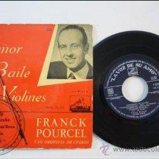 Discos de vinilo: FRANK POURCEL - AMOR BAILE Y VIOLINES - LA VOZ DE SU AMO - ESPAÑA. Lote 38950670