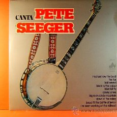 Discos de vinilo: CANTA PETE SEEGER - MICHAEL ROW THE BOAT,THE FOX,BOLL WEEVIL,ETC -NEVADA DIAL DISCOS - 1977 - LP .... Lote 38953682