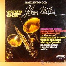 Discos de vinilo - BAILANDO CON GLENN MILLER - ORQUESTA DE EDDIE TAYLOR - AMERICAN PATROL, DISCORSA - 1970 - LP ... - 38958916