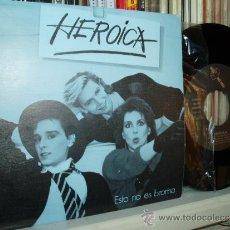 Discos de vinilo: HEROICA SINGLE ESTO NO ES BROMA TECNOPOP PROD. FERNANDO ARBEX DRO SPAIN. Lote 38959296