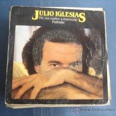 Discos de vinilo: JULIO IGLESIAS NO ME VUELVO A ENAMORAR / NATHALIE. Lote 38963192