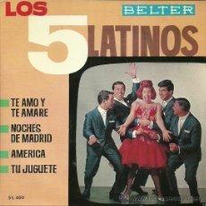 Discos de vinilo: LOS CINCO LATINOS EP EDITADO POR EL SELLO BELTER.... Lote 38966460
