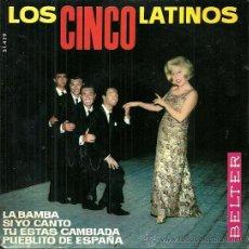 Discos de vinilo: LOS CINCO LATINOS EP EDITADO POR EL SELLO BELTER.... Lote 38966470
