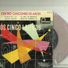 Discos de vinilo: LOS CINCO LATINOS EP EDITADO POR EL SELLO FONTANA.... Lote 38966515