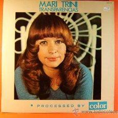 Disques de vinyle: TRANSPARENCIAS - MARI TRINI - PRODUCCION HISPAVOX DIRIGIDA POR A. PARERA FONS - 1975 - LP ... . Lote 38972134