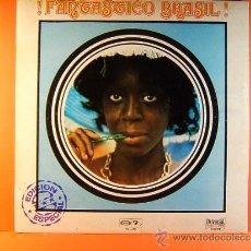 Discos de vinilo: FANTASTICO BRASIL ! - EDICION ESPECIAL-UNIVERSAL MOVIE PLAY BARCLAY CIRCULO DE LECTORES- 1972 -LP.... Lote 38972715