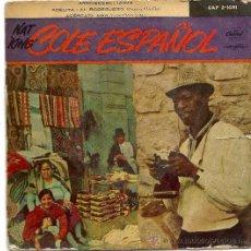 Discos de vinilo: NAT KING COLE ESPAÑOL - NOCHE DE RONDA - TÚ, MI DELIRIO - TE QUIERO, DIJISTE - SINGLE SPAIN 1958. Lote 38973192