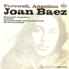 Discos de vinilo: JOAN BAEZ - FAREWELL, ANGELINA - EP 1965. Lote 38974116