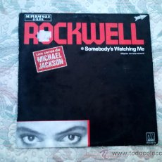 Discos de vinilo: VINILO ROCKWELL: SOMEBODY´S WATCHING ME (CON COROS DE MICHAEL JACKSON)(SUPERSINGLE 45 RPM). Lote 38975671