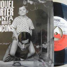 Discos de vinil: MIQUEL PORTER -EP 1963 -AUTOGRAFIADO DEDICADO -BUEN ESTADO. Lote 38983064