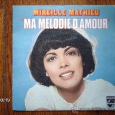 Discos de vinilo: MIREILLE MATHIEU - MA MELODIE D´AMOUR + L´ANNIVERSAIRE . Lote 38999347