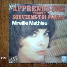 """Discos de vinilo: MIREILLE MATHIEU - APPRENDS-MOI """"TORNERO"""" + SOUVIENS-TOI MARIA. Lote 38999461"""