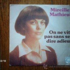 Discos de vinilo: MIERILLE MATHIEU - ON NE VIT PAS SANS SE DIRE ADIEU + FAIS-MOI DANSER . Lote 39033210
