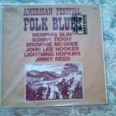 Discos de vinilo: VINILO AMERICAN FESTIVAL FOLK BLUES (MEMPHIS SLIM, SONNY TERRY, JOHN LEE HOOKER, JIMMY REED, ETC). Lote 38990364