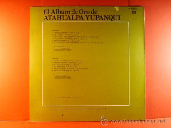 Discos de vinilo: EL ALBUM DE ORO DE ATAHUALPA YUPANQUI - ARGENTINA DE AÑOS 1947 AL 1969 - EMI ODEON - 1981 - LP ... - Foto 2 - 38990947