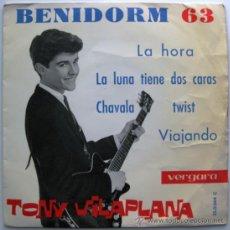 Discos de vinilo: TONY VILAPLANA - LA HORA - BENIDORM 63 - EP VERGARA 1963 BPY. Lote 38993783
