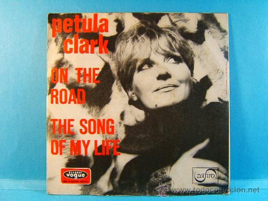 ON THE ROAD - THE SONG OF MY LIFE - PETULA CLARK - DISQUES VOGUE ZAFIRO - 1971 - SINGLE ... (Música - Discos - Singles Vinilo - Pop - Rock - Extranjero de los 70)
