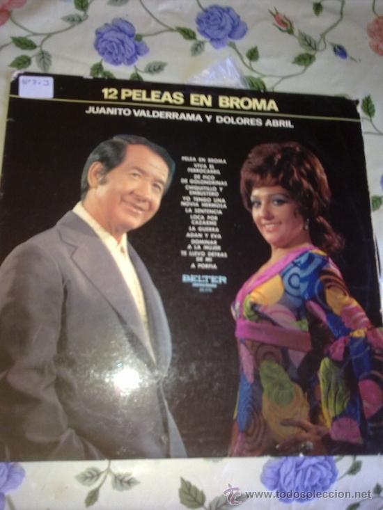 JUANITO VALDERRAMA Y DOLORES ABRIL 12 PELEAS EN BROMA. C3V (Música - Discos - LP Vinilo - Otros estilos)