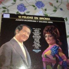 Discos de vinilo: JUANITO VALDERRAMA Y DOLORES ABRIL 12 PELEAS EN BROMA. C3V. Lote 39001768