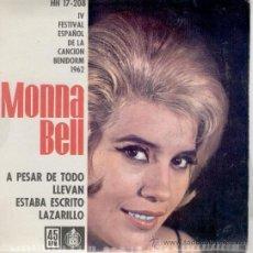 Discos de vinilo: MONNA BELL - A PESAR DE TODO ( IV FESTIVAL BENIDORM ) EP SPAIN 1962 VG++ / EX. Lote 39005340