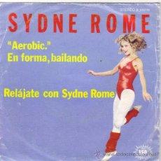 Discos de vinilo: SYDNE ROME SINGLE SELLO ARIOLA AÑO 1983 EDITADOEN ESPAÑA, PROMOCIONAL.. Lote 39006754