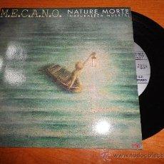 Discos de vinilo: MECANO NATURE MORTE CANTADO FRANCES Y ESPAÑOL SINGLE DE VINILO HECHO EN FRANCIA ANA TORROJA RARO. Lote 39008532