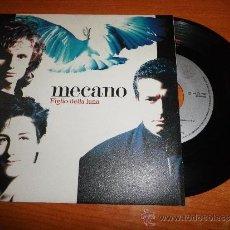 Discos de vinilo: MECANO FIGLIO DELLA LUNA SINGLE DE VINILO EDITADO EN ITALIA CONTIENE 2 TEMAS CANTADOS EN ITALIANO. Lote 39009104