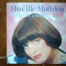 Discos de vinilo: MIREILLE MATHIEU - ENCORE ET ENCORE + PIERROT LA MUSIQUE . Lote 39033309