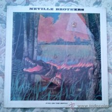 Discos de vinilo: VINILO NEVILLE BROTHERS: FIYO ON THE BAYOU. Lote 39016872