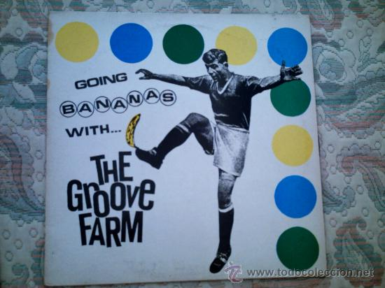 VINILO THE GROOVE FARM: GOING BANANAS WITH THE GROOVE FARM (Música - Discos - LP Vinilo - Pop - Rock - New Wave Extranjero de los 80)