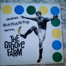 Discos de vinilo: VINILO THE GROOVE FARM: GOING BANANAS WITH THE GROOVE FARM. Lote 39017583
