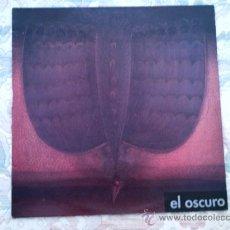 Discos de vinilo: VINILO EL OSCURO: EL OSCURO. Lote 39017928