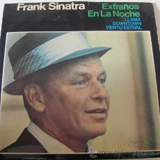 Discos de vinilo: FRANK SINATRA - STRANGERS IN THE NIGHT - EP 1966. Lote 39022501
