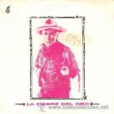 Discos de vinilo: LA FIEBRE DEL ORO ··· ISABEL / LAGRIMAS - (SINGLE 45 RPM). Lote 39023305