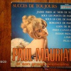 Discos de vinilo: PAUL MAURIAT ET SON GRAND ORCHESTRE - SUCCES DE TOUJOURS 3 - SOUS LES PONTS DE PARIS + 8. Lote 39042276