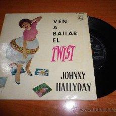 Discos de vinilo: JOHNNY HALLYDAY VEN A BAILAR EL TWIST EP DE VINILO ESPAÑOL DEL AÑO 1961 PORTADA CON LENGÜETA RARO. Lote 235551040