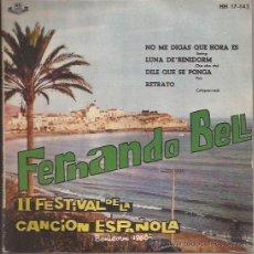 Discos de vinilo: EP-FERNANDO BELL-HISPAVOX 17143-FESTIVAL BENIDORM 1960-. Lote 39040709