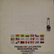 Disques de vinyle: FESTIVAL OTI PREMIO DE LA CANCION IBEROAMERICANA MADRID 1972-ARTURO QUEZADA + VICTOR HEREDIA + . Lote 39053714
