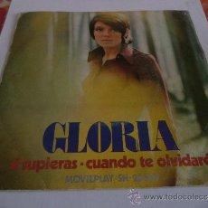 Discos de vinilo: GLORIA....SINGLE 1972...SI SUPIERAS + 1. Lote 39056169