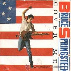 Discos de vinilo: BRUCE SPRINGSTEEN 7' SG COVER ME + JERSEY GIRL, UK EDIT. Lote 39057890