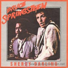 Discos de vinilo: BRUCE SPRINGSTEEN 7' SG SHERRY DARLING + BE TRUE, SPANISH EDIT. Lote 43517692