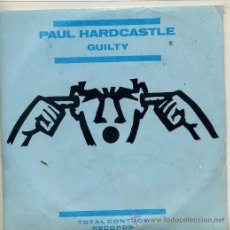 Discos de vinilo: PAUL HARDCASTLE / GUILTY / INSTRUMENTAL (SINGLE PROMO 1984). Lote 39077934