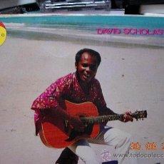 Discos de vinilo: DAVID SCHOLASTIQUE SINGLE DAN LAOUR TOUJOUR DAN LACOUR ISLAS SEYCHELLES. Lote 39082500