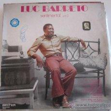 Discos de vinilo: LUC BARRETO - SENTIMENTAL VOL.2 BELTER. Lote 39084034