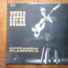 Discos de vinilo: PEDRO SOLER - GUITARRA FLAMENCA . Lote 39086783