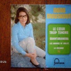 Discos de vinilo: NANA MOUSKOURI - LE COEUR TROP TENDRE + 3. Lote 39086881