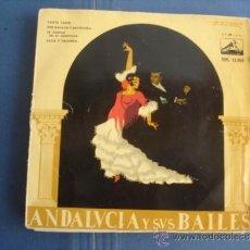 Discos de vinilo: ANDALUCIA Y SUS BAILES. Lote 39091336
